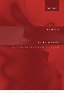 "Ethics : and ""The Nature of Moral Philosophy"", Paperback / softback Book"