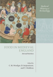 Food in Medieval England : Diet and Nutrition, Hardback Book