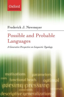 Possible and Probable Languages : A Generative Perspective on Linguistic Typology, Paperback / softback Book