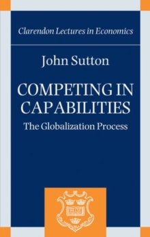 Competing in Capabilities : The Globalization Process, Hardback Book
