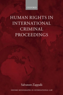 Human Rights in International Criminal Proceedings, Paperback / softback Book