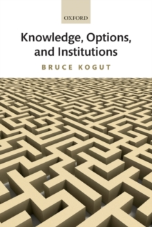 Knowledge, Options, and Institutions, Paperback / softback Book
