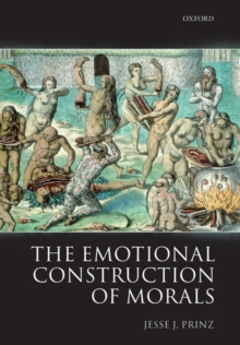 The Emotional Construction of Morals, Hardback Book