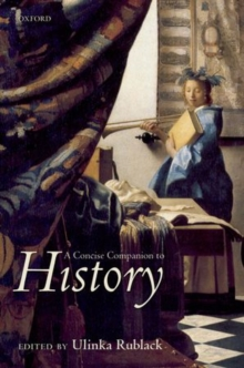 A Concise Companion to History, Hardback Book