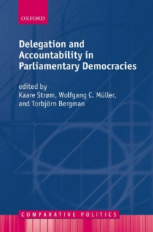 Delegation and Accountability in Parliamentary Democracies, Paperback / softback Book