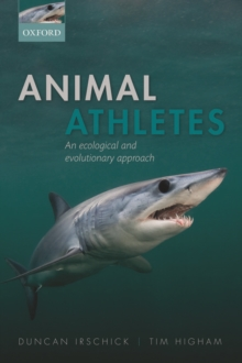 Animal Athletes : An Ecological and Evolutionary Approach, Hardback Book