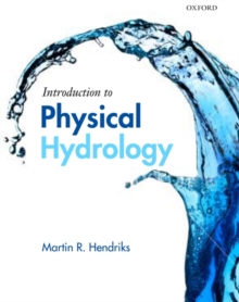 Introduction to Physical Hydrology, Paperback Book