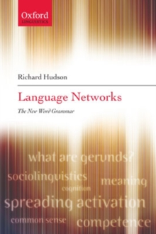 Language Networks : The New Word Grammar, Paperback / softback Book