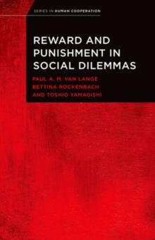 Reward and Punishment in Social Dilemmas, Paperback / softback Book