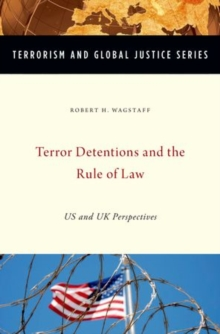 Terror Detentions and the Rule of Law : US and UK Perspectives, Hardback Book