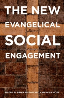 The New Evangelical Social Engagement, Paperback / softback Book