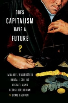 Does Capitalism Have a Future?, Hardback Book