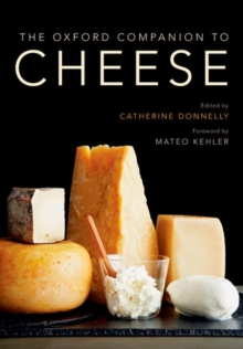 The Oxford Companion to Cheese, Hardback Book