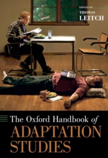 The Oxford Handbook of Adaptation Studies, Hardback Book