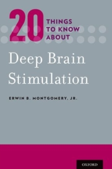 20 Things to Know about Deep Brain Stimulation, Paperback / softback Book