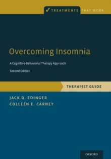 Overcoming Insomnia : A Cognitive-Behavioral Therapy Approach, Therapist Guide, Paperback / softback Book