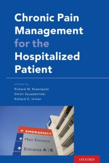 Chronic Pain Management for the Hospitalized Patient, Paperback / softback Book