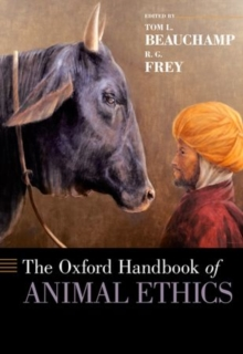 The Oxford Handbook of Animal Ethics, Paperback / softback Book