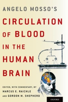 Angelo Mosso's Circulation of Blood in the Human Brain, Hardback Book
