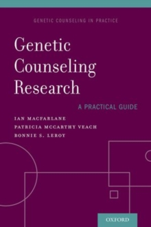 Genetic Counseling Research: A Practical Guide, Paperback / softback Book