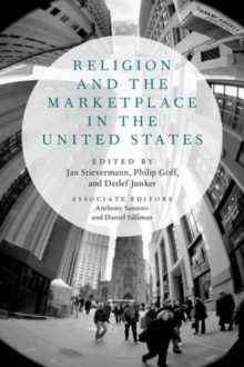 Religion and the Marketplace in the United States, Hardback Book