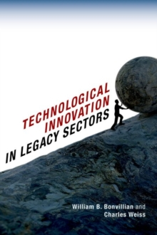 Technological Innovation in Legacy Sectors, Hardback Book