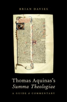 Thomas Aquinas's Summa Theologiae : A Guide and Commentary, Paperback Book