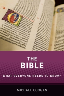 The Bible : What Everyone Needs to Know  (R), Paperback / softback Book