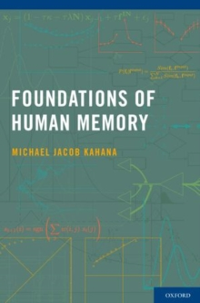 Foundations of Human Memory, Paperback / softback Book