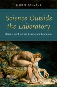 Science Outside the Laboratory : Measurement in Field Science and Economics, Hardback Book