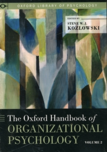 The Oxford Handbook of Organizational Psychology : Two-Volume Set, Paperback / softback Book