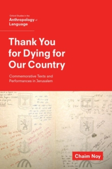 Thank You for Dying for Our Country : Commemorative Texts and Performances in Jerusalem, Hardback Book