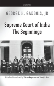 Supreme Court of India : The Beginnings, Hardback Book