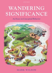 Wandering Significance : An Essay on Conceptual Behaviour, Paperback / softback Book