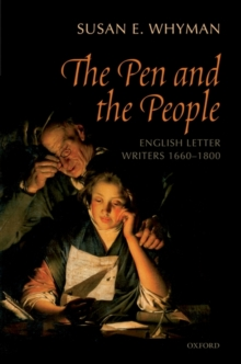The Pen and the People : English Letter Writers 1660-1800, Hardback Book
