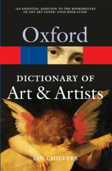 The Oxford Dictionary of Art and Artists, Paperback / softback Book