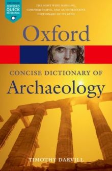 Concise Oxford Dictionary of Archaeology, Paperback Book