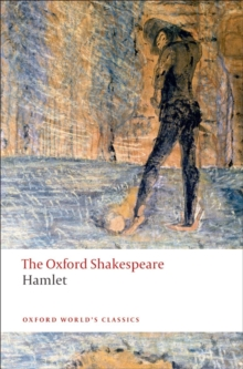 Hamlet: The Oxford Shakespeare, Paperback Book