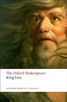 The History of King Lear: The Oxford Shakespeare, Paperback / softback Book