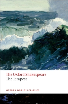 The Tempest: The Oxford Shakespeare, Paperback Book