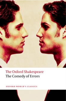 The Comedy of Errors: The Oxford Shakespeare, Paperback Book