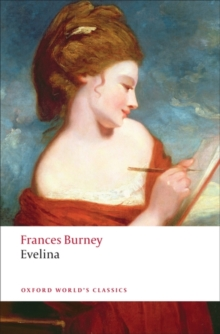 Evelina : Or the History of A Young Lady's Entrance into the World, Paperback Book