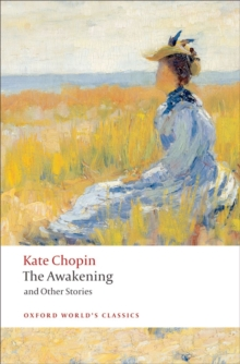 The Awakening : And Other Stories, Paperback Book