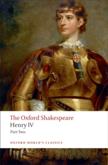 Henry IV, Part 2: The Oxford Shakespeare, Paperback Book