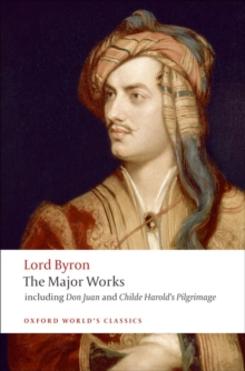 Lord Byron - The Major Works, Paperback Book