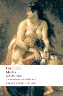 Medea and Other Plays, Paperback / softback Book