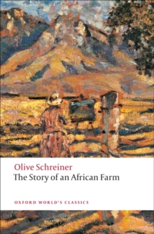The Story of an African Farm, Paperback / softback Book