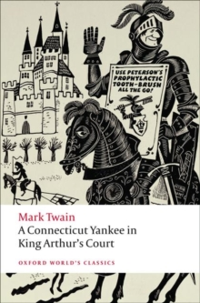 A Connecticut Yankee in King Arthur's Court, Paperback Book