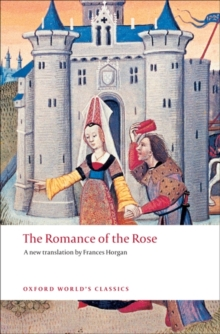 The Romance of the Rose, Paperback / softback Book