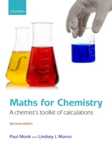 Maths for Chemistry : A chemist's toolkit of calculations, Paperback Book
